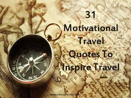 Compass Quotes Classy 48 Motivational Travel Quotes To Inspire Travel