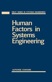 Human Factors In Engineering And Design Book Human Factors In Systems Engineering Wiley Series In