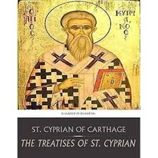 The Treatises of St. Cyprian by Cyprian