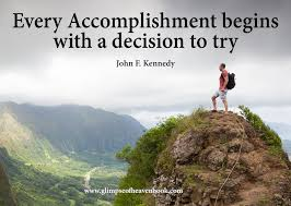 accomplishing the impossible archives a glimpse of heavena every accomplishment begins a decision to try john f kennedy