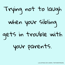 Funny Sibling Quotes Classy Siblings Quotes Funny Siblings Quotes Facebook Quotes Tumblr