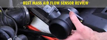 <b>Best Mass Air</b> Flow Sensor (Review) 2020 – <b>Top</b> 10 Picks