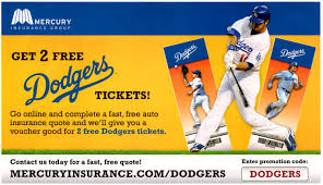 get 2 free dodgers tickets from mercury insurance