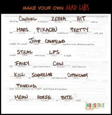 Make Your Own Mad Libs - The Inquisitive Mom