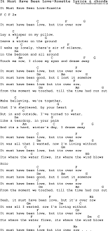 Love Song Lyrics For It Must Have Been Love Roxette With