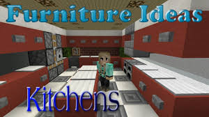 Minecraft Furniture Kitchen Minecraft Furniture Ideas 4 Kiwi Designs For Kitchen Furniture