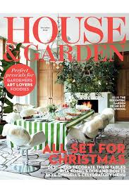 Small Picture The December Issue Inside House Garden Magazine 2016