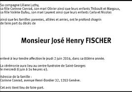 Hommages - Pour que son souvenir demeure: José Henry FISCHER