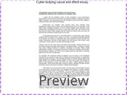 cyber bullying cause and effect essay bullying is an aggressive behavior that usually leads to