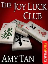 the east is where things begin the joy luck club by amy tan the joy luck club by amy tan