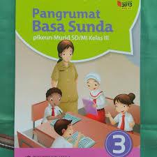 Kunci jawaban, silahkan buka disini. Buku Anak Sekolah Buku Bahasa Sunda Kelas 3 Sd Pangrumat Basa Sunda Bg00b8 Shopee Indonesia