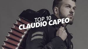 TOP 10 Songs Of - CLAUDIO CAPEO - YouTube