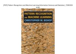Pattern Recognition And Machine Learning Pdf Impressive PDF] Pattern Recognition And Machine Learning Information Science A