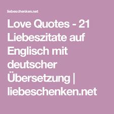 Love Quotes 21 Liebeszitate Auf Englisch Mit Deutscher übersetzung