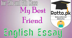 my best friend english essay for th and th class pk