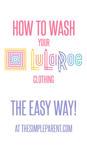 How To Wash LuLaRoe In A Few Very Easy StepsHow To Wash Colors