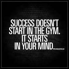 """Gym Quotes Adorable Success Doesn't Start In The Gym It Starts In Your Mind"""" Gym"""