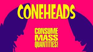 Image result for picture of Coneheads consuming mass quantities