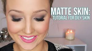 how to flawless matte skin foundation tutorial for oily skin you