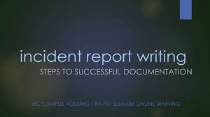 Incident Report Writing Ppt Video Online Download