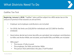 2018 cadillac tax limits. plain 2018 burnham benefits 17 18 what districts need to do cadillac tax  inside 2018 cadillac tax limits