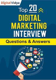 Top 20 Digital Marketing Interview Questions Answers Guide