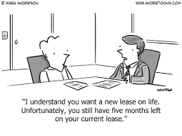 Law Cartoon 7316: I understand you want a new lease on life. Unfortunately,