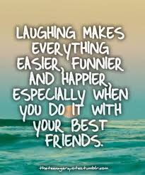 Quotes About Friendship And Laughter Best Laughing Is A Therapy Especially With Your Best Friends