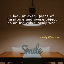 Quotes About Furniture Design Inspirational Quotes Furniture Homefurniture