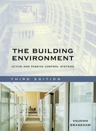 The Building Environment: Active and Passive Control Systems, 3rd ...