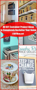 40 diy container project ideas to completely declutter your home