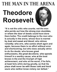 Theodore Roosevelt The Man In The Arena Famous Quote 8 X 10 Photo Photograph