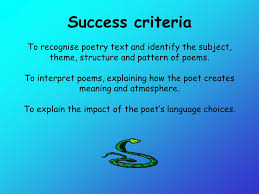 Success Criteria To Recognise Poetry Text And Identify The Subject