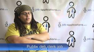 Bakery Clerk Job Description For Resume Publix Interview Deli Clerk YouTube 76