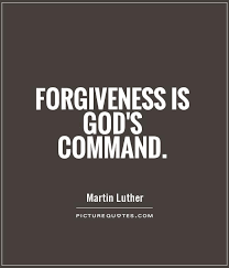 Forgiveness Quotes Christian Best Of Forgiveness Is God's Command Picture Quotes The Good Word