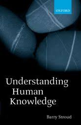 understanding human knowledge philosophical essays oxford  understanding human knowledge philosophical essays