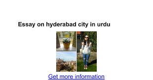 essay on hyderabad city in urdu google docs