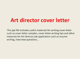 Art Director Cover Letter Example Resume For A Director Position Art