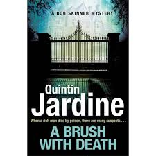 A Brush With Death - (Bob Skinner) By Quintin Jardine (Paperback) : Target