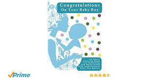 Congratulations On Your Baby Boy Congratulations On Your Baby Boy An Adult Coloring Book For