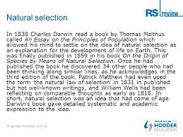 science religion and the origins of life philip allan publishers  natural selection in 1838 charles darwin a book by thomas malthus called an essay on