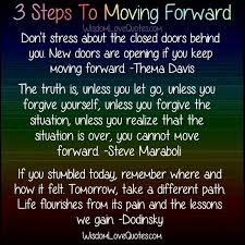 Quotes About Moving Forward In Life Classy 48 Steps To Moving Forward In Life Wisdom Love Quotes