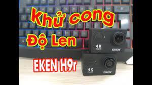 Độ len cho camera hành trình Eken H9r - Khử cong - YouTube