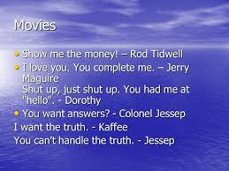 You Had Me At Hello Quote Delectable Quotes Movies Show Me The Money Rod Tidwell Show Me The Money