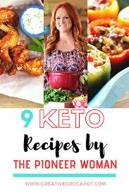 Check them out below and have a lovely week filled with comfort food because that's what ree drummond does best. 9 Keto Recipes By The Pioneer Woman Creative Crockpot