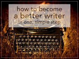 how to become a better writer in one simple step