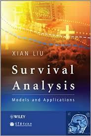 <b>Survival Analysis</b>: Models and Applications 1, <b>Xian Liu</b> - Amazon.com
