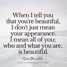 Beautiful Quotes For My Wife Best of When I Tell You That You're Beautiful I Don't Just Mean Your