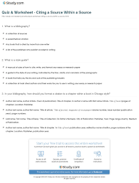 Quiz Worksheet Citing A Source Within A Source Studycom