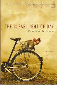 The Clear Light Of Day A Novel Penelope Wilcock